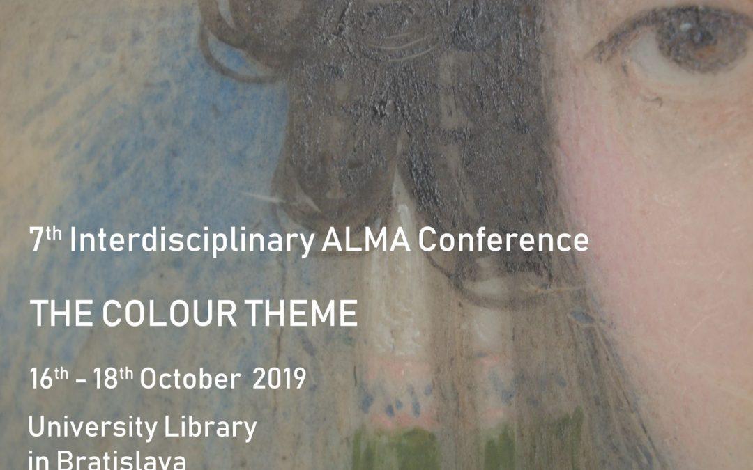 7th Interdisciplinary ALMA conference – 16-18 October, 2019 – Bratislava, Slovakia